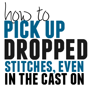 How To Pick Up Cast On Stitches In Knitting : How to Pick Up Dropped Stitches, Even from the Cast On Edge - aknitica